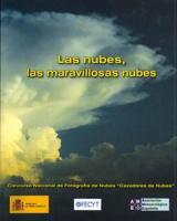 Las nubes, las maravillosas nubes - Instituto Nacional de Meteorolog�a - Concurso Nacional de Fotograf�a de Nubes �Cazadores de Nubes�