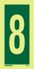 Se�al Numero 8 - Medidas 150mm x75mm Vinilo autoadhesivo Fotoluminiscente