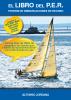 El libro del P.E.R. Patron de embarcaciones de recreo - Alfonso Jordana