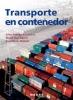 Transporte en Contenedores - Jaime Rodrigo de Larrucea, Ricard Mari Sagarra, Joan Martin Mallofre