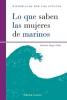 Lo que saben las mujeres de marinos - Nathalie Meyer-Sable
