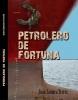 Petrolero de Fortuna - Juan Zamora Terres