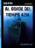Al Borde del Tiempo Azul. Poemario - Sergio Arrieta