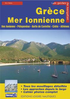 Les Guides de Navigation, Grece Mer Ionienne - Rod Heikell - Edición Francesa 2007.   270 páginas .   21 x 30 cm .   Rústica