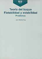 Teoría del Buque. Flotabilidad y Estabilidad. Problemas - Joan Olivella
