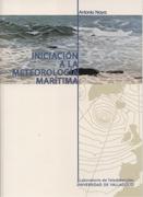 Iniciacion a la meteorologia maritima- Antonio Naya - Edición Española 2002.   106 páginas.   17 x 24 cm.   Rústica