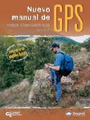 NUEVO MANUAL DE GPS - Carlos Puch - Col. Manuales Grandes Espacios.   224 pág..   16,5 x 22 cm