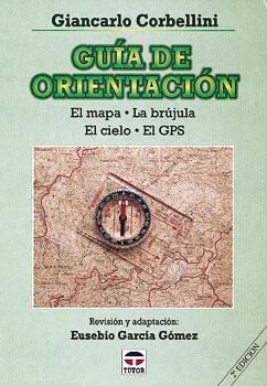 GUIA DE ORIENTACION - G. Corbellini - Edición española. 168 páginas . 16,5 x 24 cm . Rústica