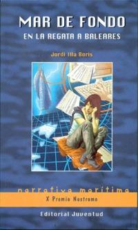Mar de fondo en la regata a Baleares - Jordi Illa Boris - María, Juan y Pedro son tres marineros de veleros de lujo que después de la muerte de un compañero deciden dedicarse al mundo del chárter. Para ello compran un velero de segunda mano de cincuenta pies llamado Ulteria...