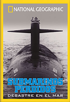 Submarinos Perdidos - DVD - Desastre en el mar.   Duración: 60 min. .   Idiomas: Español / Inglés.   Sistema: PAL