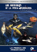 Pesca submarina vol. 5 - La pesca de primavera