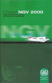 Codigo NGV 2000 - Codigo NGV 2000. Código internacional de seguridad para naves de gran velocidad.