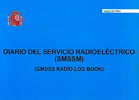 Diario del Servicio Radioeléctrico (SMSSM) - GMDSS Radio Log Book -