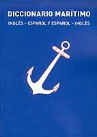 Diccionario Marítimo Ing-Esp Esp-Ing -Enrique Barbudo / Ignacio Barbudo