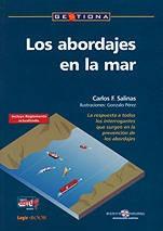 Los Abordajes en la Mar - Carlos F. Salinas - Edición Española 2004.   203 páginas .   24 x 17 cm.   Rústica