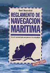 Reglamento de Navegación Marítima - B.Mosenthal - Edición Española 2000.   61 páginas .   21 x 14,5 cm.   Rústica