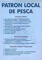Patrón Local de Pesca - Daniel Cabronero Mesas - Edición española 2002.   432 páginas .   21x15 cm.   Edición Rústica