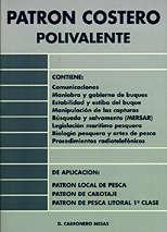 Patron Costero Polivalente - Daniel Cabronero Mesas - Esta publicación contesta a los programas de Patrón Costero Polivalente, Patrón Local de Pesca, Patrón de Cabotaje y Patrón de Pesca Litoral 1ª Clase.