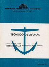 Mecanico de litoral - Manuel Castro Mateos - Edición española 1991.   72 páginas .   15,5 x 21 cm.   Encuadernación: Rústica