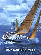Capitán de Yate - Simon Quintana - Capitán de Yate. Simón Quintana.   Edición Española 2001 .   880 páginas .   22 x 16 cm .   Rústica