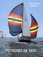 Patrón de Yate - Simón Quintana - Actualizado al nuevo programa 2008.   Edición Española 2006.   476 páginas .   21 x 16 cm .   Rústica