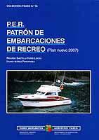 P.E.R. Patron de Embarcaciones de Recreo - Gaztelu Iturri / Ibañez Fernandez - Edición Española 2010.   Reimpresión: 1ª Febrero 2012.   402 páginas .   24 x 17 cm .   Encuadernación: Rústica