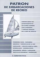 Patrones de Embarcaciones de Recreo - Daniel Cabronero Mesas - Edición Española 1998.   384 páginas .   22 x 16 cm .   Rústica