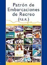 Patrón de Embarcaciones de Recreo - Pep Bermejo - Edición Española 2006.   288 páginas .   24 x 17 cm .   Rústica