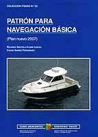 Patrón para Navegación Básica - Ricardo Gaztelu / Itaso Ibáñez - Plan nuevo 2007.   Edición Española 2010.   206 páginas .   24 x 17 cm .   Encuadernación: Rústica