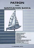 Patrón para Navegación Básica - Daniel Cabronero Mesas - Edición Española 1997.   128 páginas .   29 x 22 cm .   Rústica