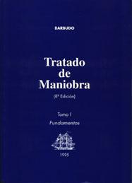 Tratado de Maniobra Tomo I. Fundamentos de Maniobra - Ignacio Barbudo