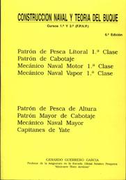 Construcción Naval y Teoría del Buque- Gerardo Guerrero - Edición Española 1978.   184 páginas .   24 x 16 cm  Rústica