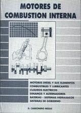 Motores de Combustión Interna (Polivalente) - Daniel Cabronero Mesas - Edición Española 1999.   160 páginas.   22 x 16 cm.   Rústica