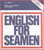 English for Seamen - AE Bruce - Edición Español / Inglés 1984.   179 páginas.   24 x 21 cm.   Rústica