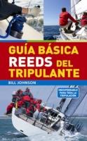 Guia Basica Reeds del Tripulante - Bill Johnson - Indispensable para toda la tripulación..   Esta práctica guía de bolsillo es el manual perfecto para tripulantes tanto primerizos como experimentados. Explica de forma clara lo que se tiene que hacer a bordo de cualquier tipo de barco...