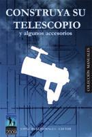 Construya su telescopio y algunos accesorios - Jorge Ruiz Morales