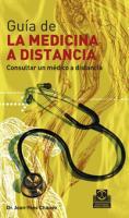 Guia de la Medicina a Distancia -Tomo I-. Consultar un medico a distancia - Chauve, Jean-Yves