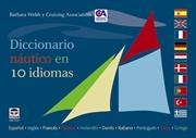 Diccionario Náutico en 10 Idiomas - Barbara Webb. Cruising Association.