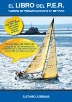 El libro del P.E.R. Patron de embarcaciones de recreo - Alfonso Jordana - Totalmente adaptado a la nueva normativa 2014/2015. 11 temas, distribuidos en 200 páginas, repletas de fotografías e ilustraciones que ayudan a una mejor comprensión de los contenidos.