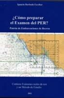 ¿Como preparar el Examen del PER?  Patron de Embarcaciones de Recreo - Ignacio Barbudo Escobar