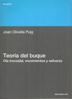 Teoría del Buque. Ola Trocoidal, Movimientos y Esfuerzos - Joan Olivella