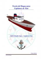 Teoria del Buque para Capitanes de Yate - Claudio Lopez Herrero - Nuevo libro que responde al temario de la asignatura de teoria del buque para obtener el título de capitán de yate.