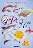 Peces de Mar. Biblioteca de la naturaleza - Stanislav Frank - En este libro presentamos un completo estudio de más de 200 peces con explicaciones detalladas sobre su hábitat, coloración, alimentación, rasgos particulares y relación con otros animales.