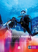 Atrevete a Bucear. Libro+DVD - Jaume Pinyol Martínez / David Arroniz Pla