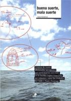 Buena suerte, mala suerte - Xavier Bordanova - Buena suerte, mala suerte es la crónica de cuatro navegantes aficionados que participaron con éxito en la insólita regata Gran Prix del Atlántico, entre las ciudades de Cádiz y Santo Domingo...