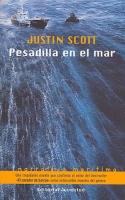 Pesadilla en el mar - Justin Scott - Una trepidante novela que confirma al autor del best-seller
