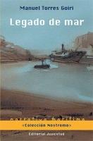 Legado de mar -  Manuel Torres Goiri