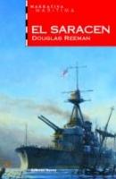 El Saracen - Douglas Reeman - Douglas Reeman es el verdadero nombre de Alexander Kent. Con este libro iniciamos una nueva serie de novelas ambientada en la marina inglesa durante la segunda guerra mundial.