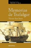 Memorias de Trafalgar - Victor San Juan - Novela histórica ambientada en la batalla de Trafalgar