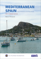 Mediterranean Spain. Strait of Gibraltar to the French border - This new volume from the RCC Pilotage Foundation replaces Imrays current two part coverage of the Mediterranean mainland coast of Spain from Gibraltar to the French border.